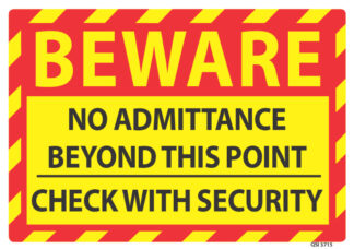 Beware No Admittance Beyond This Point