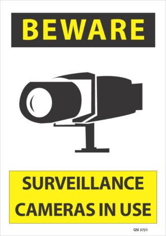 Beware Surveillance Cameras in use