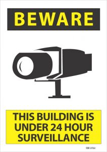 Beware Building Under 24 Hour Surveillance