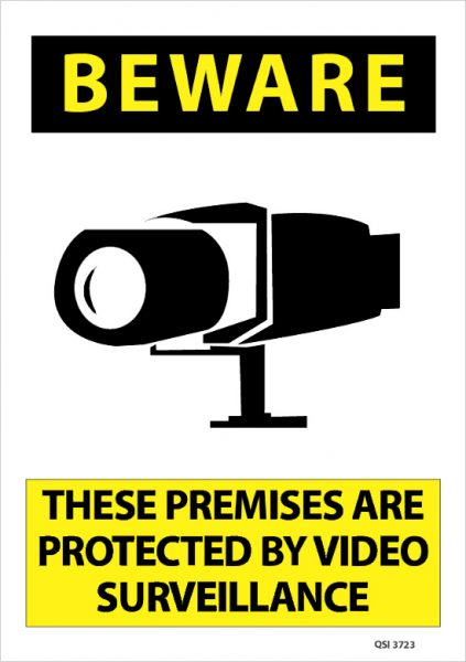 Beware Premises Protected Video Surveillance