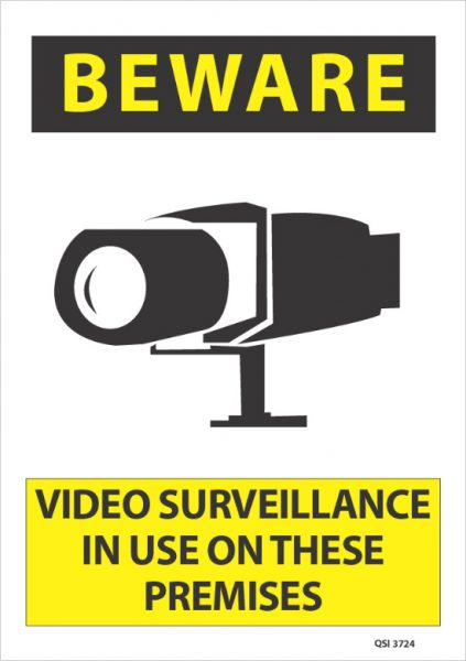 Beware Video Surveillance On These Premises