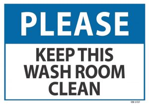 Please Keep this Washroom Clean