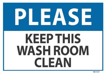 Please Keep this Washroom Clean