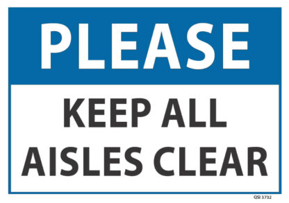 Please Keep Aisles Clear