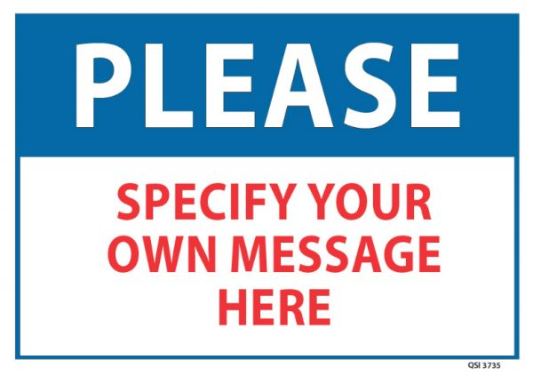 Custom Please Sign Specify Your Own Message