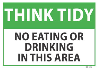 think tidy no eating or drinking in this area
