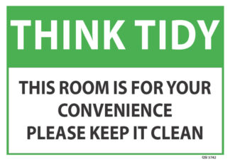 Think Tidy This Room Is For Your Convenience
