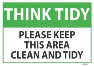 Think Tidy Please Keep This Area
