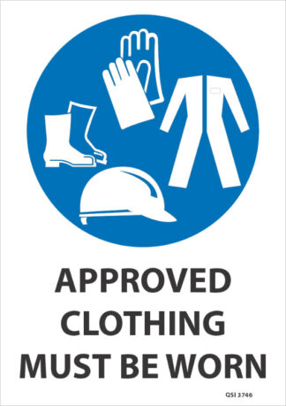 Approved Clothing Must Be Worn