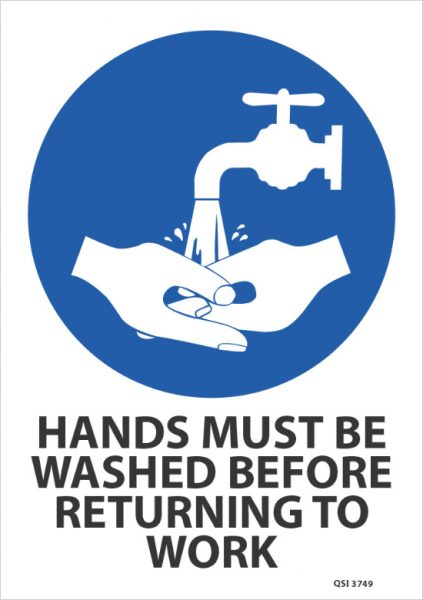 hands must be washed before returning to work