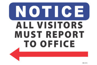 Notice All Visitors Must Report To Office Left Arrow