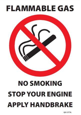 Flammable Gas No Smoking Stop Your Engine Apply Handbrake