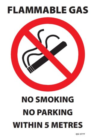 Flammable Gas No Smoking No Parking Within 5 Metres