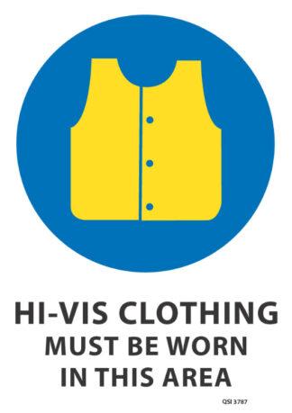 Hi Vis Clothing Must Be Worn Sign