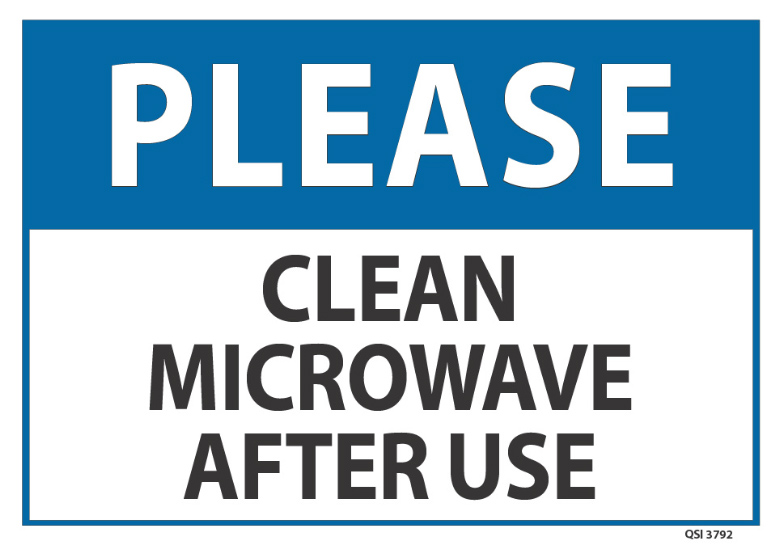 Please Clean Microwave After Use Industrial Signs