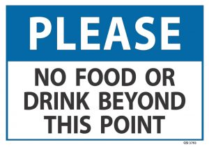 Please No Food Or Drink Beyond This Point