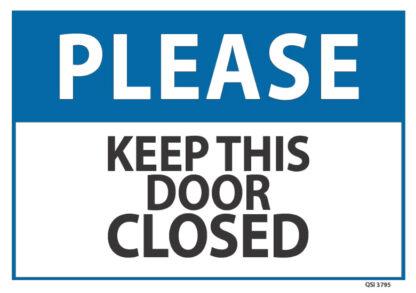 Please Keep This Door Closed