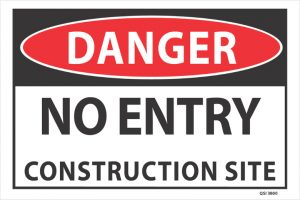 No Entry Construction Site
