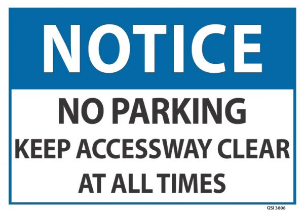 Notice No Parking Keep Access Way Clear