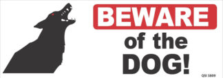 Beware Of The Dog 340mm x 120mm