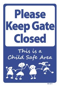 Please Keep Gate Closed Child Safe Area