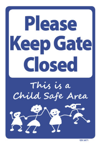 Please Keep Gate Closed Child Safe Area