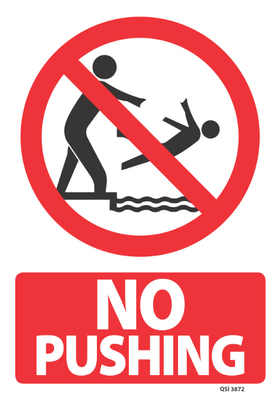 No Pushing Industrial Signs