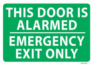 Door Alarmed Emergency Exit Only