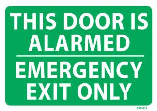 Door Alarmed Emergency Exit Only
