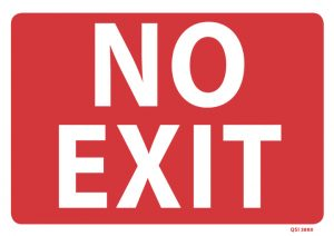 Large No Exit Sign Red