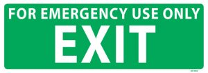 For Emergency Use Only Exit