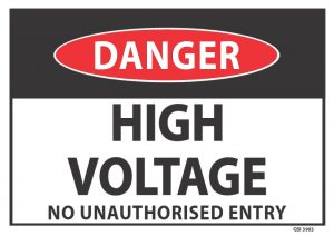 Danger High Voltage No Unauthorised Entry