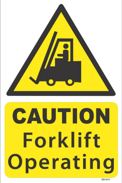 Caution Forklift Operating Sign