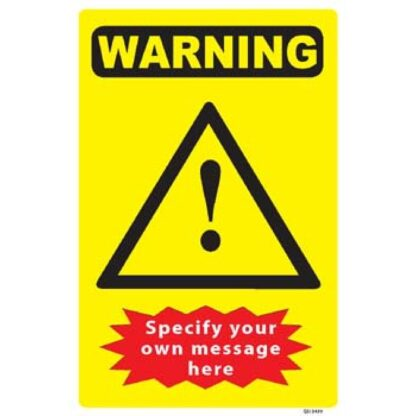 Custom Warning Sign Specify Your Own Message V2