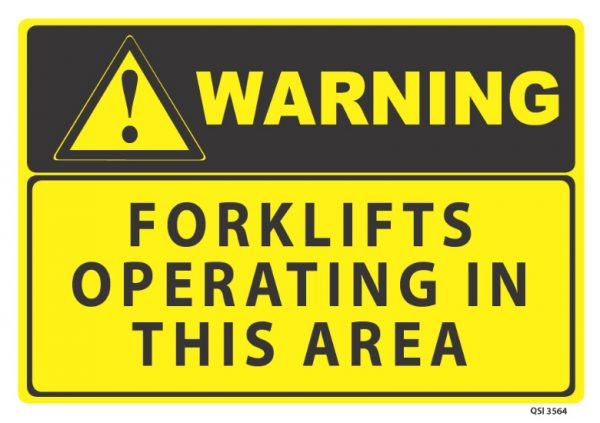 Warning Forklifts Operating In This Area