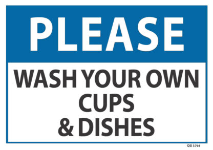 Please Wash Cups Dishes 340mm x 240mm