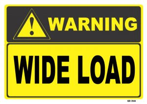 Warning Wide Load Sign