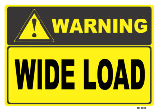 Warning Wide Load Sign